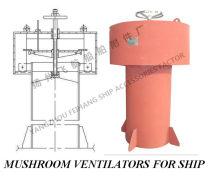 江苏扬州CB/T295-2000船用菌形通风筒